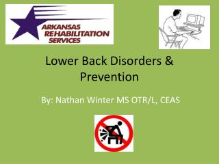 Lower Back Disorders &  Prevention