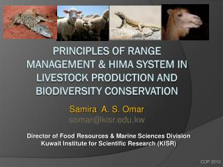 Principles of Range management &  hima  system in livestock production and biodiversity conservation