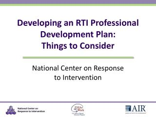 Developing an RTI Professional Development Plan:  Things to Consider