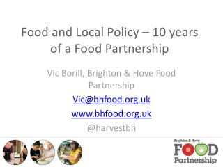 Food and Local Policy – 10 years of a Food Partnership