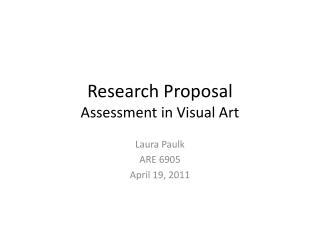 Research  Proposal Assessment in Visual Art