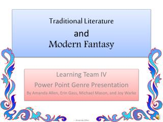 Traditional Literature and Modern Fantasy