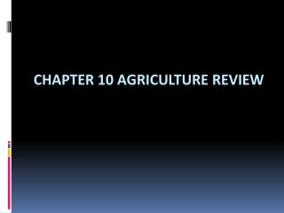 Chapter 10 Agriculture Review