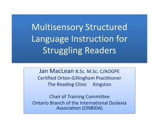 Multisensory Structured Language Instruction for Struggling Readers