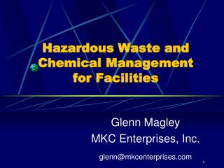 Hazardous Waste and Chemical Management  for Facilities