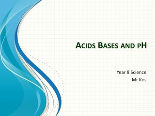 Acids Bases and pH
