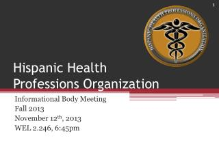 Hispanic Health Professions Organization