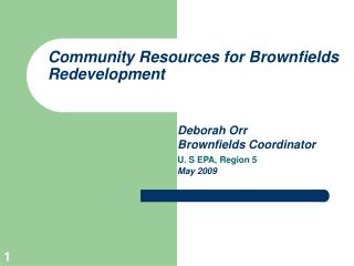 Community Resources for Brownfields Redevelopment