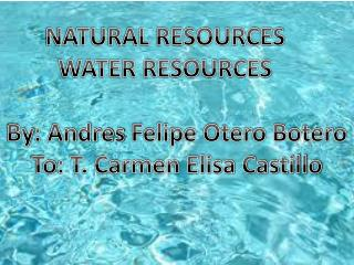 NATURAL RESOURCES WATER RESOURCES