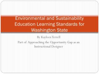 Environmental and Sustainability Education Learning  Standards for Washington State