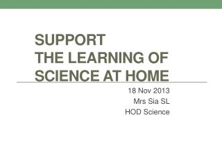 Support the Learning of Science at Home