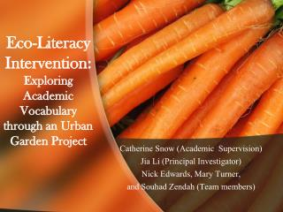 Eco-Literacy Intervention: Exploring Academic Vocabulary through an Urban Garden Project