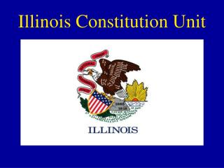 Illinois Constitution Unit