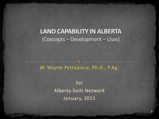 LAND CAPABILITY IN ALBERTA (Concepts – Development – Uses)