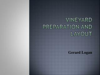 Vineyard Preparation and Layout