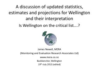 A discussion of updated statistics, estimates and projections for Wellington and their interpretation