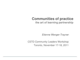 Communities of practice the art of learning partnership