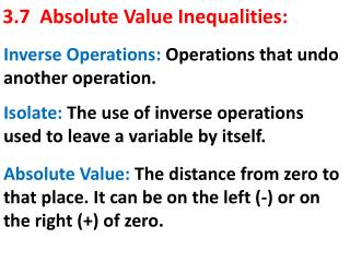 3.7  Absolute Value Inequalities: