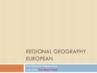 Regional geography E uropean
