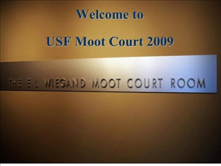 welcome to   usf moot court 2009