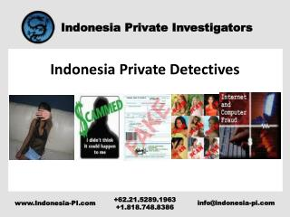 Indonesia??Private Detectives