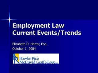 Employment Law Current Events/Trends