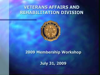 VETERANS AFFAIRS AND REHABILITATION DIVISION