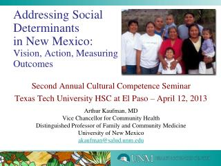 Addressing Social Determinants in  New Mexico:  Vision, Action, Measuring Outcomes