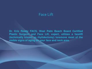 FaceLift - Kris Reddy MD FACS