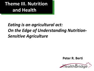 Theme III. Nutrition and Health