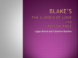 Blake's The Garden of Love and A Poison Tree