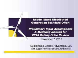 Rhode Island Distributed Generation Standard Offer: Preliminary Input Assumptions & Modeling Results for  2013 Ceili