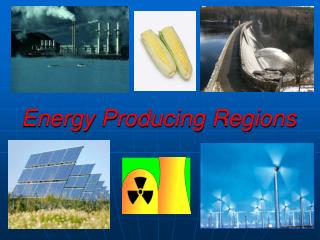 Energy Producing Regions