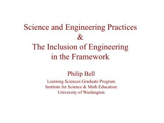Science and Engineering Practices & The Inclusion of Engineering  in the Framework
