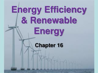Energy Efficiency & Renewable Energy