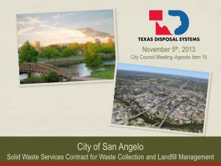 City of San Angelo Solid Waste Services  C ontract for Waste Collection and Landfill Management