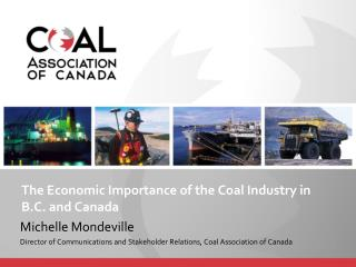 The Economic Importance of the Coal Industry in B.C. and Canada