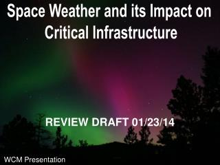 Space Weather  and  its Impact on  Critical  Infrastructure