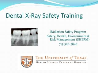Dental X-Ray  Safety Training