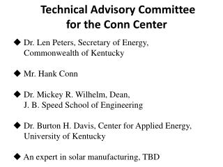Technical Advisory Committee f or the Conn Center
