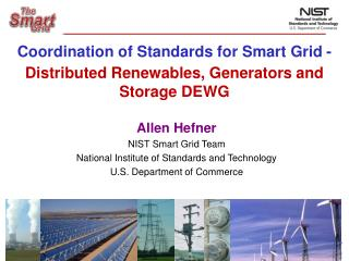Coordination of Standards for Smart Grid -  Distributed Renewables, Generators and Storage DEWG