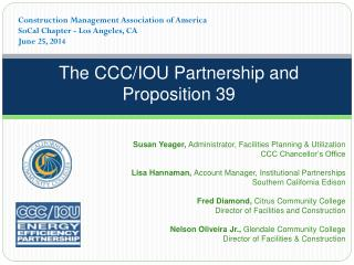 The CCC/IOU Partnership and Proposition 39