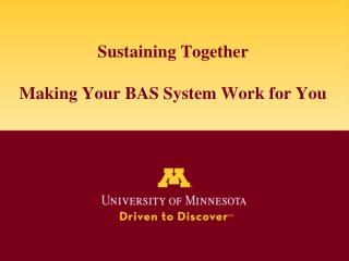 Sustaining Together Making Your BAS System Work for You