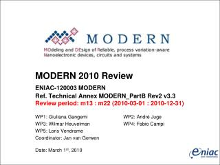MODERN  2010 Review  ENIAC-120003 MODERN Ref. Technical Annex  MODERN_PartB  Rev2  v3.3 Review period: m13 : m22 (2010-0