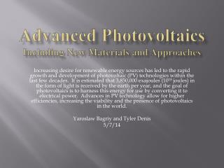 Advanced  P hotovoltaics I ncluding  N ew  M aterials and Approaches