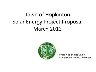 Town of Hopkinton Solar Energy Project Proposal March 2013