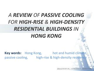 A  REVIEW  OF  PASSIVE COOLING  FOR  HIGH-RISE  &  HIGH-DENSITY RESIDENTIAL BUILDINGS  IN  HONG KONG