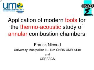 Application of modern  tools  for the  thermo-acoustic  study of annular  combustion chambers