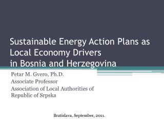 Sustainable Energy Action Plans as Local Economy Drivers in  Bosnia and Herzegovina