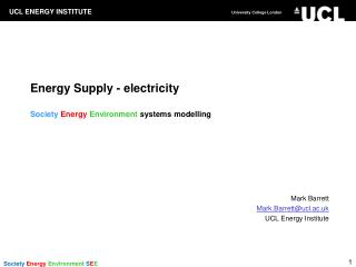 Energy Supply - electricity Society Energy  Environment  systems modelling